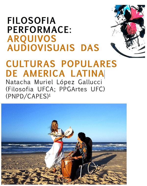 Filosofia Performance ARQUIVOS AUDIOVISUAIS DAS CULTURAS POPULARES DE AMERICA LATINA