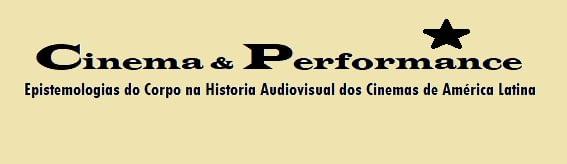 Epistemologias do Corpo na História Audiovisual dos Cinemas de América Latina